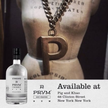 Stop by and sip #Prym @pigandkhao 68 Clinton Street #nyc #prymnotproper #MadeInTheUSA Please be Prym and drink responsibly.